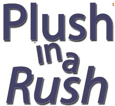 Image of Plush In A Rush