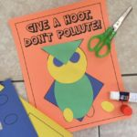 Give A Hoot Don't Pollute Craft